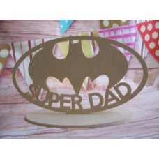 4mm  MDF Super DAD Batman Plaque 180mm wide