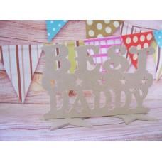 4mm MDF Best Daddy plaque 200mm wide