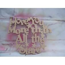 I Love You More Plaque
