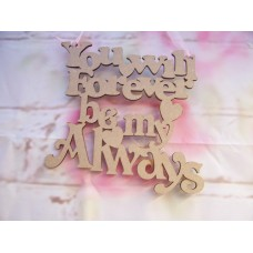 You will Forever Plaque