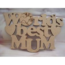Worlds Best Mum Plaque