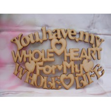 You Have My Whole Heart Plaque