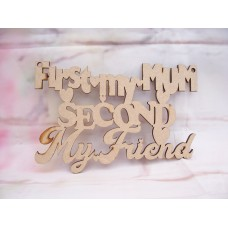 First My Mum Plaque