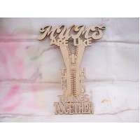 MDF Mums are Like Zips Plaque