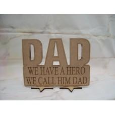 Dad We Have a Hero