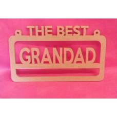 4mm MDF The best  Grandad  hanging plaque