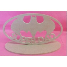 4mm Thick MDF Super DAD Batman Plaque 180mm wide