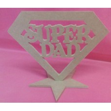 4mm Thick MDF Standing Super DAD Plaque.