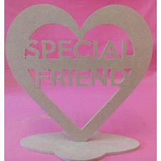 4mm Thick MDf standing special friend  heart