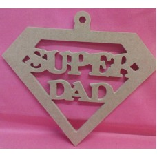 4mm Thick MDF Hanging Super DAD   plaque