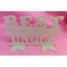 4mm MDF Best Uncle plaque 200mm wide