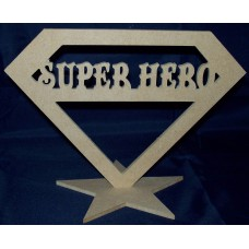 4mm Thick MDF Super Hero Standing Plaque