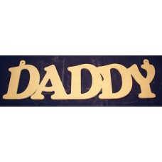 4mm Thick MDF Daddy Hanging Plaque