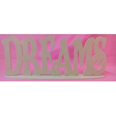 4mm Thick MDF Standing plaque DREAMS 380mm wide