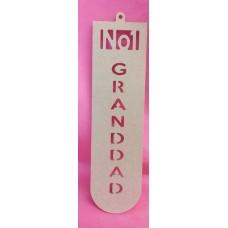 4mm MDF NO1  Granddad  plaque 250mm tall