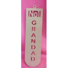4mm MDF NO1  Grandad  plaque 250mm tall